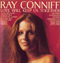 Love Will Keep Us Together/Ray Conniff
