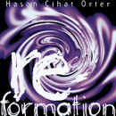 Re - Formation/Hasan Cihat Orter