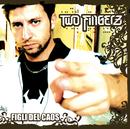 Figli del caos/Two Fingerz