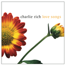 Love Songs/Charlie Rich