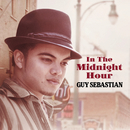In The Midnight Hour/Guy Sebastian