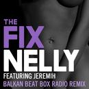 The Fix (Balkan Beat Box Remix) feat.Jeremih/Nelly