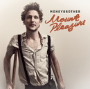 Mount Pleasure/Moneybrother
