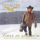 Lass es schnei'n - Weihnachten mit Tom Astor/Tom Astor