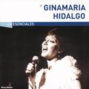 Los Esenciales/Ginamaría Hidalgo