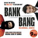Bank Bang/Bank Bang (Original Soundtrack)