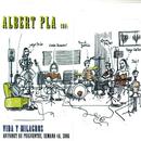 Vida Y Milagros/Albert Pla