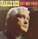 Set Me Free/Charlie Rich