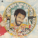 Marching In The Street/Harvey Mason