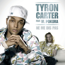 Ne Me Dis Pas/Tyron Carter