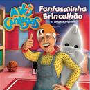 Fantasminha Brincalhão - O Novo Livros Das Canções/Avô Cantigas
