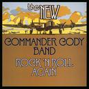 Rock N' Roll Again/Commander Cody