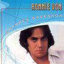 Grandes Sucessos - Ronnie Von/Ronnie Von