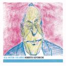 Roberto Goyeneche - RCA Victor 100 Años/Roberto Goyeneche