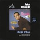 Edición Crítica: Piazzolla...O No?/Astor Piazzolla