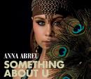 Something About U/Anna Abreu