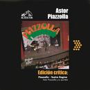Edición Crítica: Piazzolla - Teatro Regina/Astor Piazzolla
