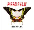 In Faccia/Piero Pelù