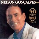 50 Anos De Boêmia Vol.2/Nelson Gonçalves