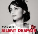 Silent Despair/Anna Abreu