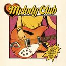 Girls Don't Always Wanna Have Fun/Melody Club