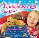 Kuschelsongs für Kids/Kinderliederbande