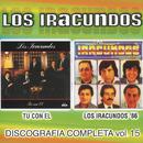 Discografía Completa Volumen 15/Los Iracundos