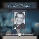 Coleccion Diamante/Pedro Vargas