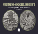 The Complete Blue Horizon Sessions/Furry Lewis & Mississippi Joe Callicott