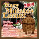 Nagy Mulatós Lemez 2009/Nagy Mulatós
