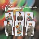 Con Mariachi/Los Caminantes