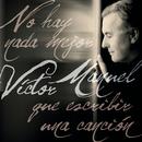 No Hay Nada Mejor Que Escribir Una Canción/Victor Manuel