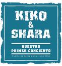 Nuestro Primer Concierto/Kiko & Shara