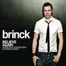 Believe Again (Svenstrup & Vendelboe Extended Remix)/Brinck