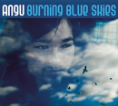 Burning Blue Skies/Angu
