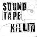 Soundtape Killin/Toddla T