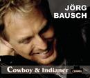 Cowboy & Indianer (2008)/Jörg Bausch