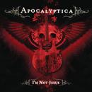 I'm Not Jesus (International Version) feat.Corey Taylor/Apocalyptica