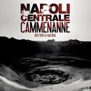Cammenanne/Napoli Centrale