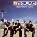 Besoin De Vous/G Squad