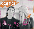 In this Life/Cama
