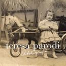 Autobiografía/Teresa Parodi