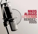 Rendez-Vous/Nikos Aliagas & Friends