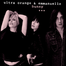 Bunny/Ultra Orange & Emmanuelle