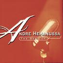 The Best Of Andre Hehanussa/Andre Hehanussa
