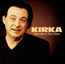 Sadness In Your Eyes/Kirka