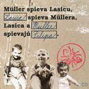Muller spieva Lasicu, Lasica spieva Mullera, Lasica a Muller spievaju Filipa/Richard Muller