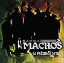 La Novia Coja/Banda Machos