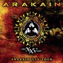 Arakain XXV Eden/Arakain