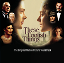 These Foolish Things/VARIOUS